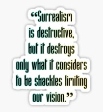 Surrealism Is Destructive Sticker