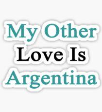 My Other Love Is Argentina  Sticker