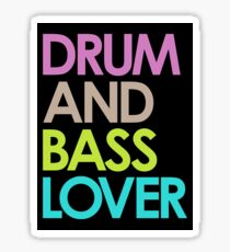 Drum & Bass Lover Sticker