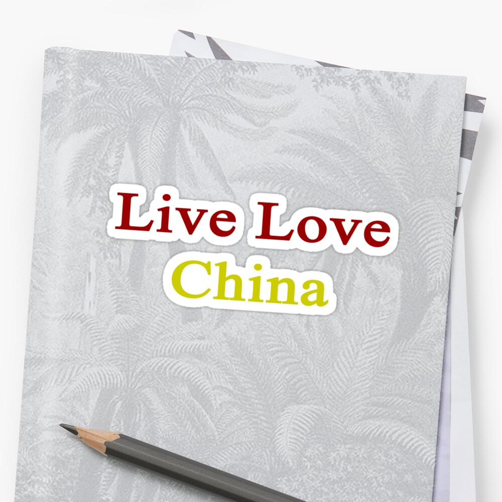 Live Love China  by supernova23