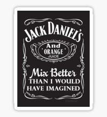 jack daniel's and orange juice - sticker Sticker