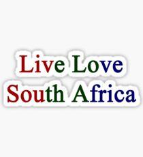 Live Love South Africa  Sticker