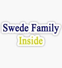 Swede Family Inside  Sticker