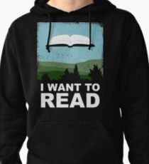 I Want to Read Pullover Hoodie