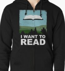 I Want to Read Zipped Hoodie