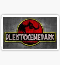 Pleistocene Park STICKER! Sticker