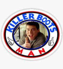 Killer Boots, Man! Sticker