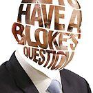 Lets Have a Bloke's Question Sticker by jarodface