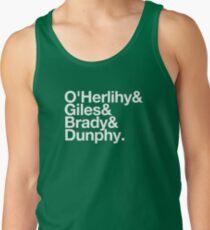O'Herlihy & Giles & Brady & Dunphy Tank Top