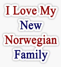 I Love My New Norwegian Family  Sticker