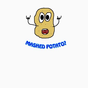 Mashing on the Mashed Potato by MrPeterRossiter