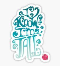Tall N Curly - I know I'm tall / Aqua Sticker