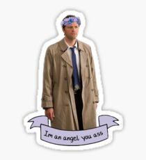I'm an angel, you ass Sticker