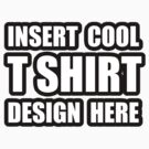 INSERT COOL DESIGN by cadellin