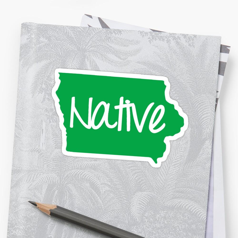 Iowa Native IA Pride by mindofstate