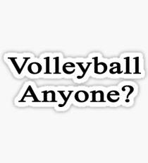 Volleyball Anyone?  Sticker