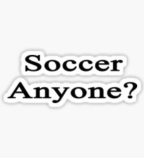 Soccer Anyone? Sticker