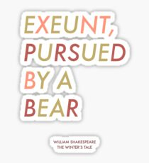 Exeunt Pursued By A Bear - Shakespeare Sticker