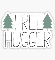 Tree Hugger - TREEHUGGER Sticker