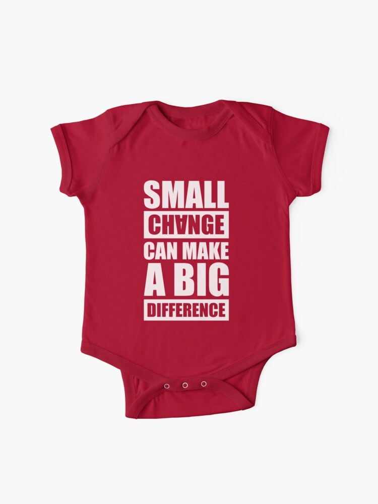 Small Changes Can Make A Big Difference - Gym Motivational Quotes   Baby  One-Piece