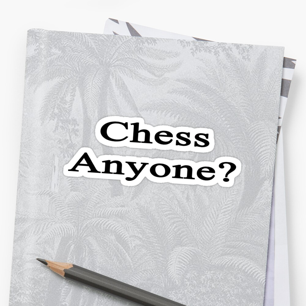 Chess Anyone?  by supernova23