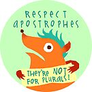 Respect Apostrophes by fishcakes