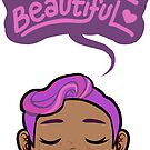 I AM BEAUTIFUL #10 by asieybarbie
