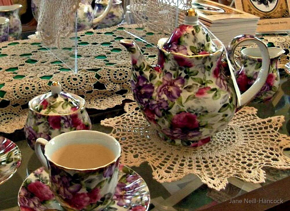Time For An Old-Fashioned Cup of Tea by Jane Neill-Hancock