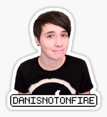 DANISNOTONFIRE Sticker