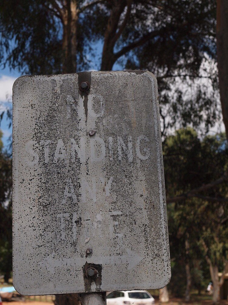 No Standing any time by Tom McDonnell