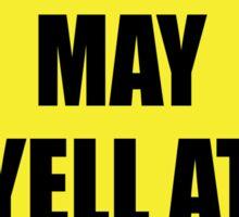 Warning - May Yell At Video Games Sticker