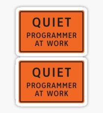 Quiet - Programmer At Work Sticker