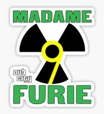 Madame Fury #9 Dub City Sticker