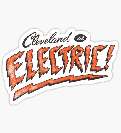 Cleveland is Electric Sticker