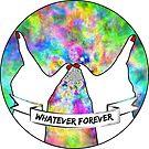 Whatever Forever by MrPeterRossiter