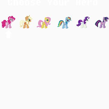 My Little Pony: Choose Your Hero! by tyko2000