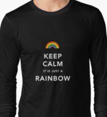 Keep Calm Is Just a Rainbow Long Sleeve T-Shirt