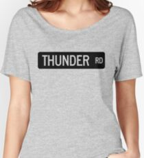 Thunder Road street sign Women's Relaxed Fit T-Shirt
