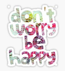 Don't worry be happy Sticker