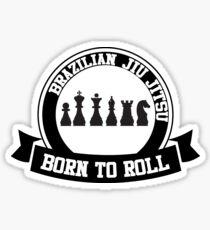 born to roll Sticker