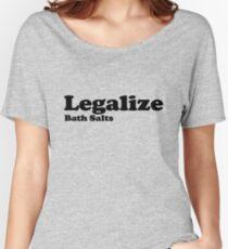 Legalize Bath Salts (Black Text) Women's Relaxed Fit T-Shirt