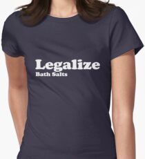 Legalize Bath Salts (White Text) Women's Fitted T-Shirt