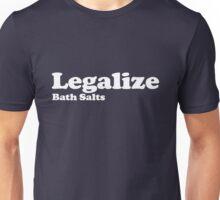 Legalize Bath Salts (White Text) Unisex T-Shirt