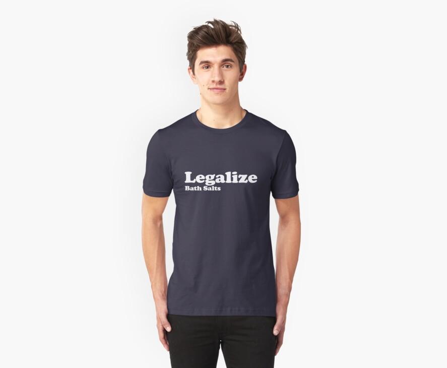 Legalize Bath Salts (White Text) by BiggStankDogg