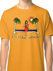 Let's Talk Dirty In Hawaiian Classic T-Shirt