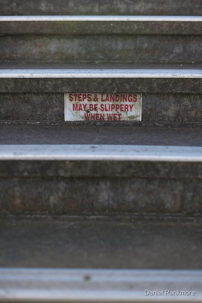 Steps & landings may be slippery by Daniel Rankmore