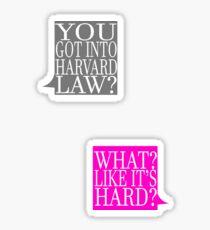 What? Like It's Hard? Sticker