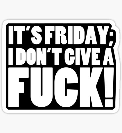 It's Friday Sticker