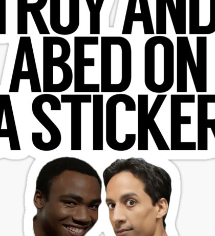 Troy And Abed On A Sticker Sticker
