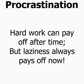 Procrastination by DanLloyd